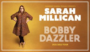 SARAH MILLICAN: BOBBY DAZZLER @ Colchester Charter Hall
